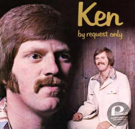 "Ken - ""By Request Only"" –"
